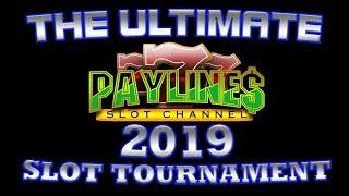 ULTIMATE PAYLINES SLOT TOURNAMENT  THE DETAILS & RULES  MARCH 17th 2019