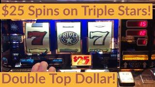 $25 Triple Stars *High Limit* $20 Triple Double Diamond & Haywire. Double Top Dollar Double  Deluxe