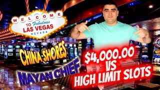 What Can I Hit With $4,000.00 On High Limit China Shores, Mayan Chief & 3 Reel Slots | SE-7 | EP-16