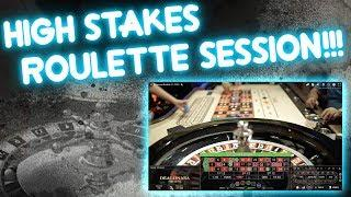 HIGH STAKES Roulette Session!!!