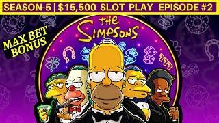 THE SIMPSONS Slot Machine MAX BET Bonuses-GREAT SESSION   Season-5   EPISODE #2