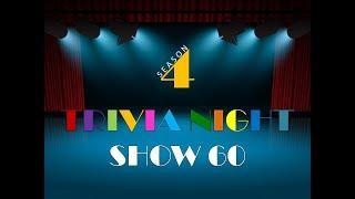Thursday Night Trivia Show #60