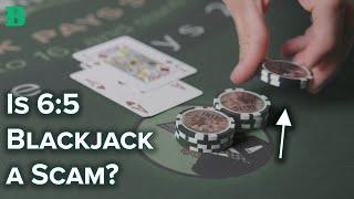 The Truth About 6:5 Blackjack
