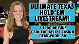 LIVE: ULTIMATE TEXAS HOLD'EM! $1500 Buy-in!! Quads or better, please!!!