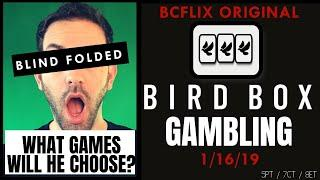 •LIVE •Bird Box GAMBLING • Brian goes Blindfolded to Pick his games! • BCSlots