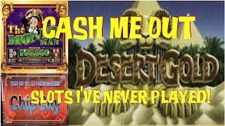 5 X $20  CASH ME OUT ON SLOT MACHINES I'VE NEVER EVER PLAYED  CHIP CITY  DESERT GOLD & MORE!