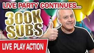 The LIVE VEGAS PARTY Continues: 300K Subscribers!  HUGE Slot Bets to Celebrate