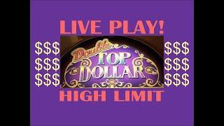 High Limit Double Top Dollar! Live play, Great Run! Bonus Games & Line Hit! $15 Bet