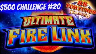 Ultimate Fire Link & 88 Fortunes Diamond Slots | $500 Challenge To Win At Casino