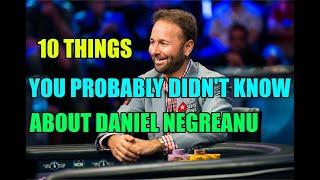 10 Things You Probably Didn't Know about Daniel Negreanu