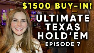 ULTIMATE TEXAS HOLD'EM! Let's Hit Some Monster Hands! $1500 Buy In! Episode 7!!