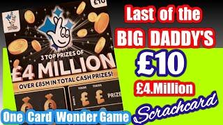 Last of the BIG DADDY £4.Million £10 Scratchcard....One Card Wo dear Game