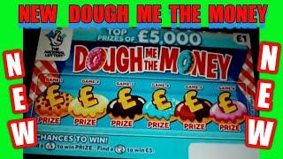 NEW.DOUGH ME THE MONEY Scratchcards....its a special 7 Card Wonder Game tonight