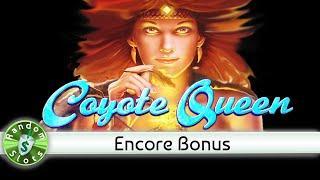 Coyote Queen slot machine, Encore Bonus