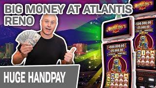 BIG HANDPAY at Atlantis Reno  High-Limit Jinse Dao Slots Pays Off!