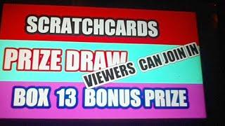 SCRATCHCARDS--PRIZE DRAW--BOX 13 BONUS'.VIEWERS CAN JOIN IN