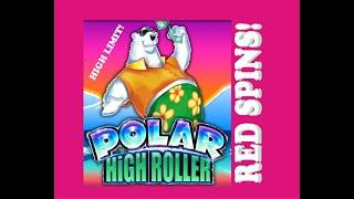 VGT 9 Lines ️ Polar High Roller  High Limit! Lots of Red Spins! Max Bet!