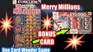 Merry Millions..... and Bonus Scratchcard ....   Our One Card Wonder Game
