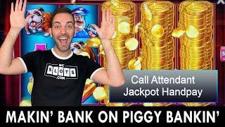 JACKPOT  MAKIN' BANK ON PIGGY BANKIN'  High Limit Slots