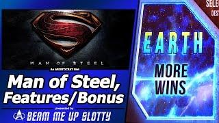 Man of Steel Slot - Live Play, Reel Attack/Bonus Features in Earth Mode (More Wins)