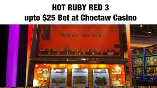 WHAT DOES JEFF PLAY AT THE CHOCTAW CASINO? HOT RED RUBY 3 UPTO $25 BET + MYSTERY ELVIS SLOT