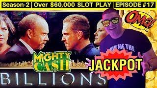 Mighty Cash BILLIONS Slot Machine HANDPAY JACKPOT - Great Session | Season-2 | EPISODE #17