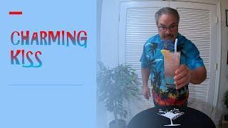 How I Make A Charming Kiss Cocktail