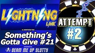 Something's Gotta Give #21 - Attempt #2 on Lightning Link series: Moon Race