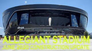 Allegiant Stadium Las Vegas Raiders June 2020 Construction Update