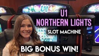 BONUS! BIG WIN! U1 Northern Lights Slot Machine!