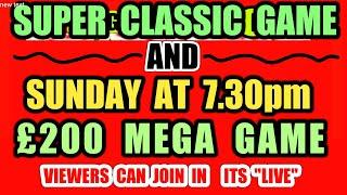SUPER.CLASSIC SCRATCHCARD GAME.NOW!.....&. SUNDAY..MEGA £200 GAME 7.30pm.VIEWERS CAN JOIN IN(PRIZES)