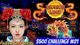 Chasing That Huge Win On Dragon Link Autumn Moon Slot | $500 Challenge To Win At Casino EP-21
