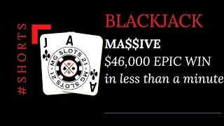 BLACKJACK $46,000 WIN IN LESS THAN A MINUTE! $6000 & $7000 HANDS ONLY! #shorts