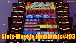 Slots Weekly Highlights#103 for You who are busy High Limit Slot Jackpot Handpay 赤富士スロット 高額スロット大勝利