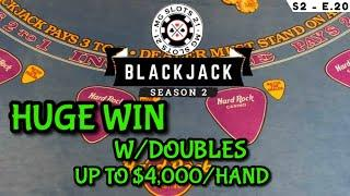 BLACKJACK Season 2: Ep 20 $25,000 BUY-IN ~ High Limit Play Up to $4000 Hands ~HUGE WIN W/BIG DOUBLES