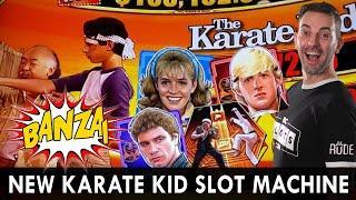 Brand NEW KARATE KID Slot Machine  My Vest Video EVER??  Banza, Bonanza, Banzai Bonus!