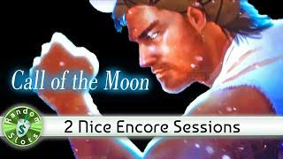 Call of the Moon Slot Machine, 2 Nice Encore Sessions