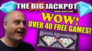 WOW! OVER 40 FREE GAMES??? DOUBLE DIAMOND MAKES A COMEBACK!   The Big Jackpot