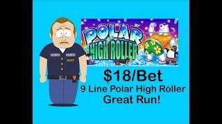 Polar High Roller 9 Line VGT- GREAT RUN, RED SPINS! $18/MAX BET!