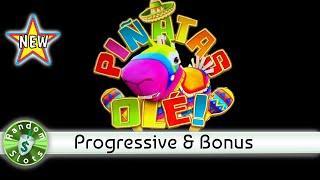 Pinatas Ole slot machine, 2 Sessions, Progressive & Bonus