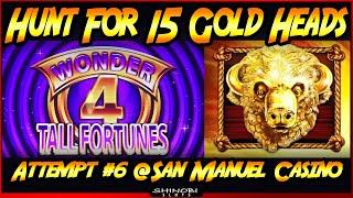 Hunt For 15 Gold Heads! Episode #6 on Wonder 4 Tall Fortunes - Free Spins Bonuses Galore!