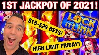 MY  FIRST  JACKPOT  HANDPAY  OF  2021!!!  $15-$25 Bets High Limit Friday!!!