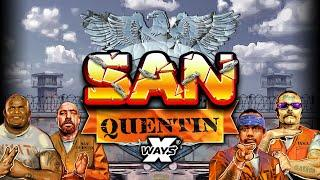 SAN QUENTIN (NOLIMIT CITY)  2,000 xBet BONUS BUY