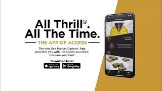 Introducing San Manuel Casino's App of Access