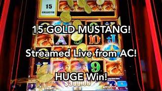 I Joined the 15 Gold Mustang Club...LIVE!  Huge Win!  Atlantic City Live Slot Play
