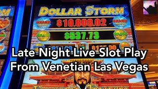 Dollar Storm Anyone?  Late Night Live Slots From The Venetian