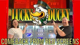 LUCKY DUCKY STARTED OFF STUBBORN BUT ENDED GIVING A PROFIT FROM RED SCREENS!