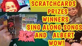 SCRATCHCARDS.. PRIZES ..&WINNERS...SING A LONG and ALBERT...WhooooOOOOOOO