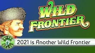 Wild Frontier slot machine bonus as we start 2021