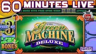 60 MINUTES LATE NIGHT LIVE  GREEN MACHINE DELUXE  NEW GAME!  HIGH LIMIT SLOT PLAY